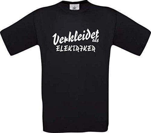 ShirtInStyle T-Shirt Karneval Verkleidet als Elektriker Die beste Verkleidung Fasching Karneval Kostüm Farbe schwarz, Größe (Kostüm Verkleidet)