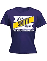 Its A Surname Thing Family Gift Women's New 2016 It's A Smith Thing You Wouldn't Understand - Fitted T-Shirt
