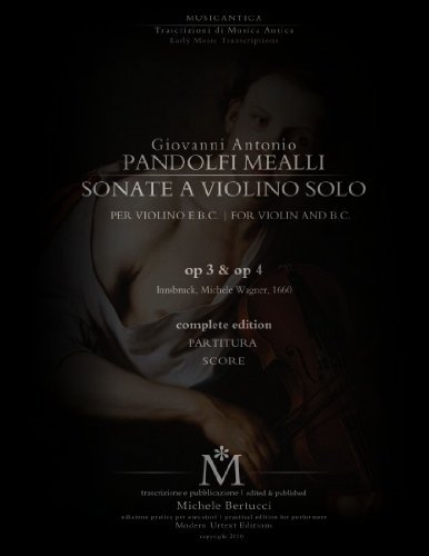 Portada del libro Pandolfi Mealli, Sonate per violino op. 3 & op. 4 (Italian Edition) by Giovanni Antonio Pandolfi Mealli (2011-03-14)