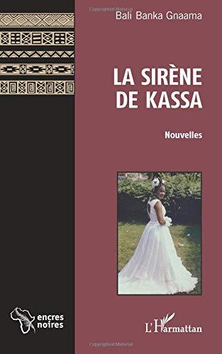 La sirène de Kassa par Bali Banka Gnaama