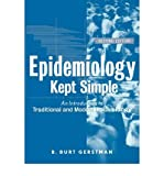 [(Epidemiology Kept Simple: An Introduction to Traditional and Modern Epidemiology)] [Author: B. Burt Gerstman] published on (September, 2003)