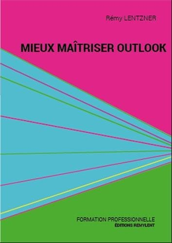 Mieux matriser Outlook