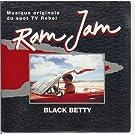 Black Betty-Musique originale du spot TV Rebel (2 versions, 1977/94)