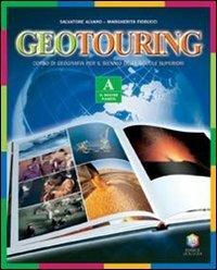 Geotouring. Per le Scuole superiori