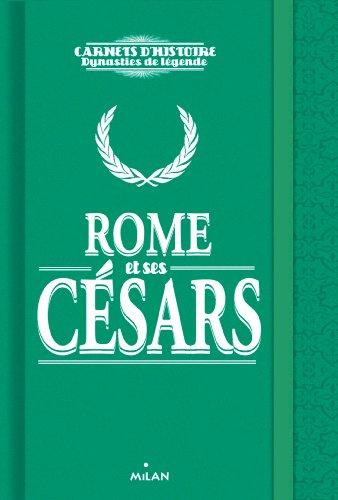 ROME ET SES CESARS