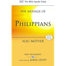 The Message of Philippians: Jesus Our Joy
