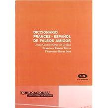 Diccionario francés-español de falsos amigos (Monografías)