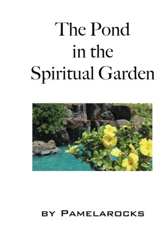 the-pond-in-the-spiritual-garden