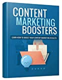 Best Content Marketing Boosters 2019: Find out how using other forms of media in your content marketing plan can drastically boost your results! (English Edition)