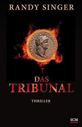 Das Tribunal: Thriller (Historischer Justizthriller)