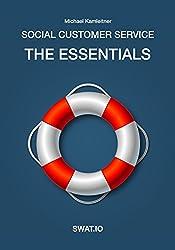 Social Customer Service: The Essentials (English Edition)