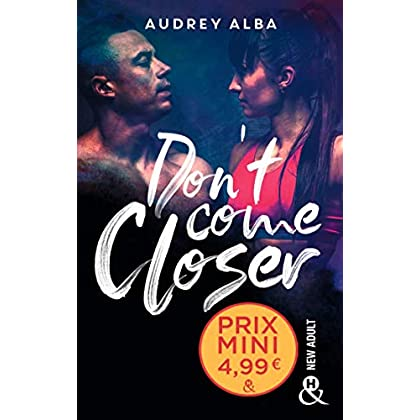 Don't Come Closer: un roman New Adult inédit à découvrir à prix mini !