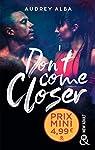 Don't come closer par Alba