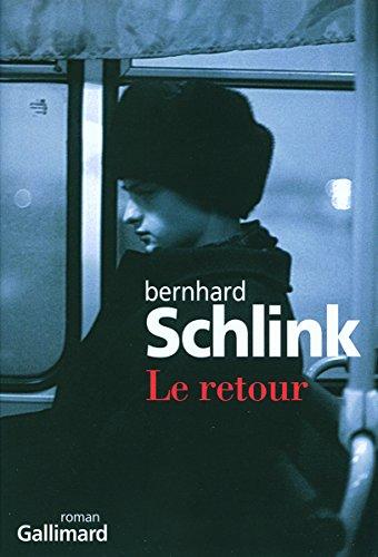Le retour par Bernhard Schlink