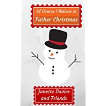 """Of Course I Believe in Father Christmas"": Short Stories for Christmas"