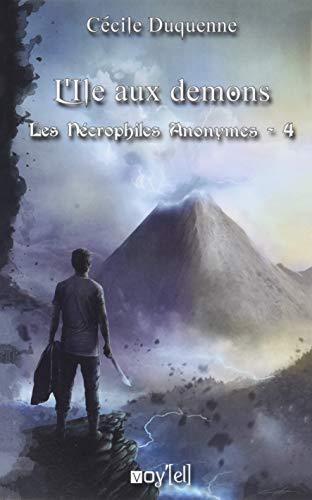 Les Nécrophiles Anonymes - 4: L'ile aux démons par Cécile Duquenne