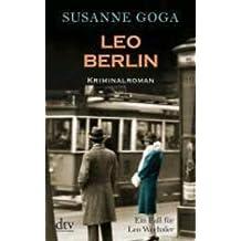 Leo Berlin: Kriminalroman (Leo Wechsler)