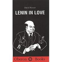 Lenin in Love (Oberon Modern Plays) by David Pinner (2000-10-26)