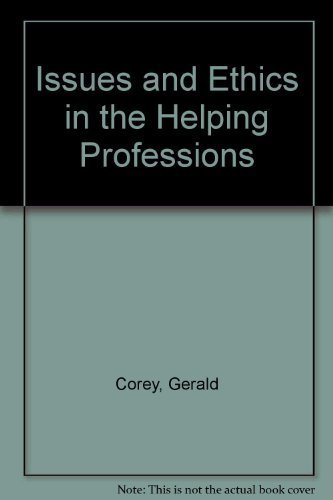 issues-and-ethics-in-the-helping-professions-non-infotrac-version-by-gerald-corey-2002-02-12
