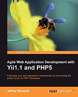 Read pdf ~ agile web application development with yii1. 1 and php5.