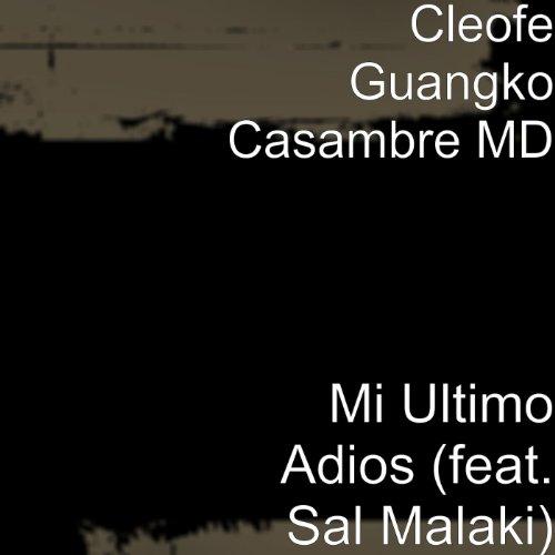 Mi Ultimo Adios (feat. Sal Malaki)
