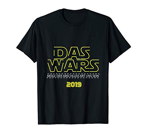 Das Wars 2019 Schulabschluss Shirt Abschlussklasse -