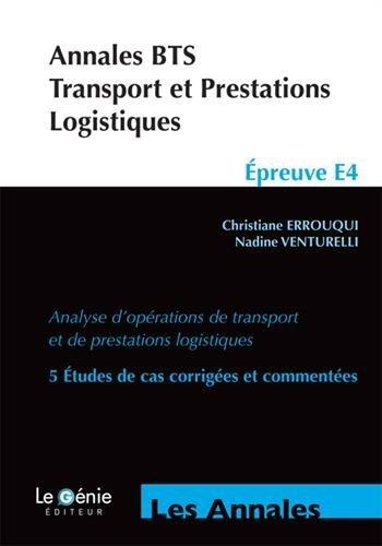 annales-bts-transport-et-prestations-logistiques-preuve-e4-analyse-d-39-oprations-de-transport-et-de-prestations-logistiques