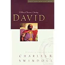 David: A Man of Passion & Destiny : Profiles in Character