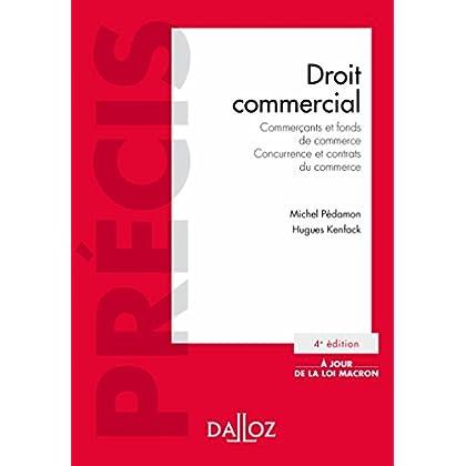 Droit commercial. Commerçants et fonds de commerce. Concurrence et contrats du commerce