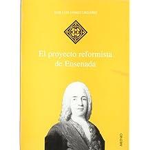 El proyecto reformista de Ensenada (Hispania)