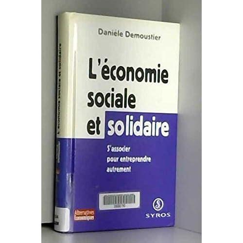 L'économie sociale et solidaire. : S'associer pour entreprendre autrement