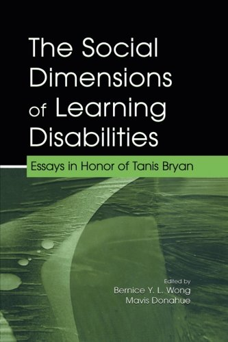 The Social Dimensions of Learning Disabilities: Essays in Honor of Tanis Bryan (The LEA Series on Special Education and Disability)