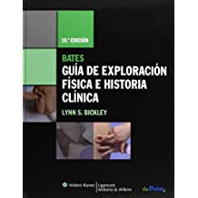 Guía de exploración física e historia clínica de Bates (Point (Lippincott Williams & Wilkins))