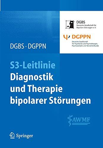 S3-Leitlinie - Diagnostik und Therapie bipolarer Störungen (German Edition)