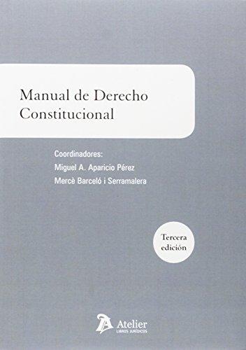 Manual de derecho constitucional: 3ª edición