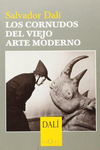 Los cornudos del viejo arte moderno (Salvador Dali) por Salvador Dalí