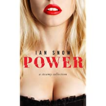 Power: A Steamy Collection (English Edition)