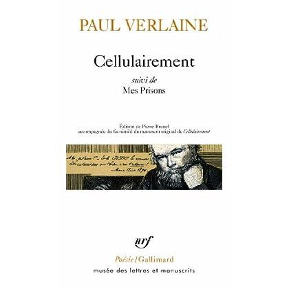 Cellulairement/Mes Prisons