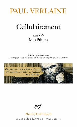 Cellulairement/Mes Prisons par Paul Verlaine