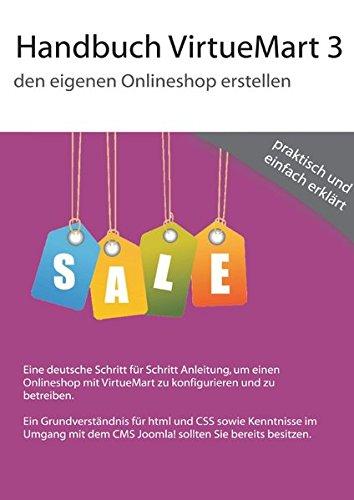 Handbuch VirtueMart 3.x: VirtueMart 3.x in der Praxis anwenden