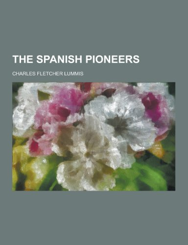 The Spanish Pioneers