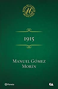 1915 par  Manuel Gómez Morín