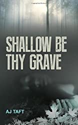 Shallow Be Thy Grave (Lily Appleyard)