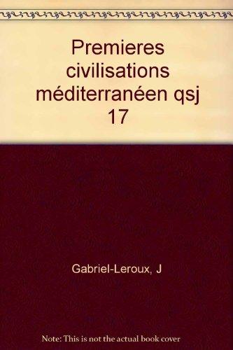 Les premières civilisations de la méditerranée