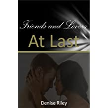 Friends and Lovers: At Last (English Edition)