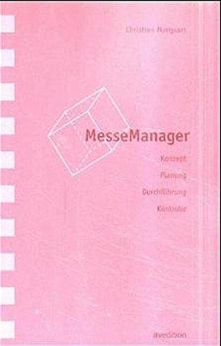 MesseManager: Konzept, Planung, Durchführung, Kontrolle: Concept, Planning, Execution, Monitoring