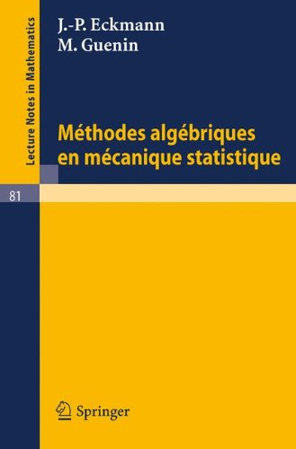 Méthodes Algébriques en Mécanique Statistique par J.-P. Eckmann