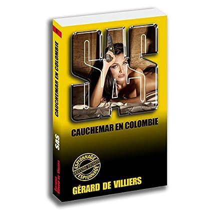 SAS 97 Cauchemar en Colombie