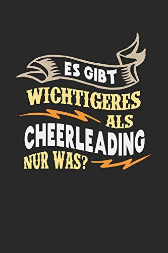 Es gibt wichtigeres als Cheerleading nur was?: Notizbuch A5 kariert 120 Seiten, Notizheft / Tagebuch / Reise Journal, perfektes Geschenk für Cheerleader
