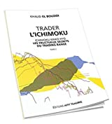 Trader L'Ichimoku - Les fructueux secrets du trading range - Tome 2